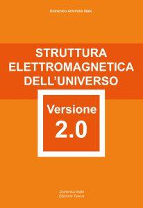 Struttura elettromagnetica dell'universo Versione 2.0